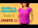 Blusa a crochet en punto hojas en relieves talla L paso a paso para damas VIDEO 1