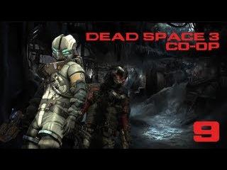 Dead Space 3 (Кооператив) - Часть 9 — Ремонт перед отправкой | Корма «Терра Новы»