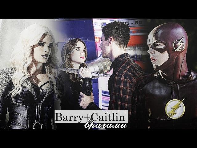 ► BarryCaitlin || Врагами [3x20] { The Flash}◄