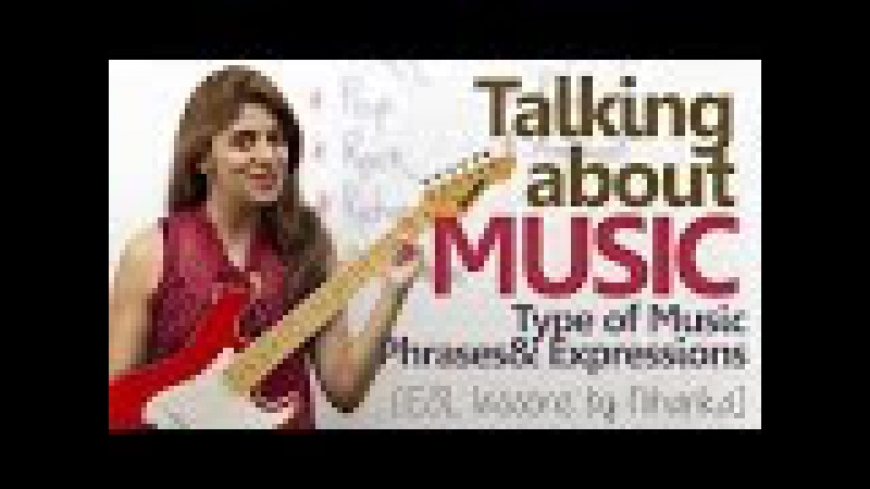 English conversation about Music – Type of Music, Phrases Expressions ( Free English Lesson)