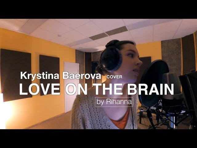 Krystina Baerova - Love On The Brain | Rihanna cover