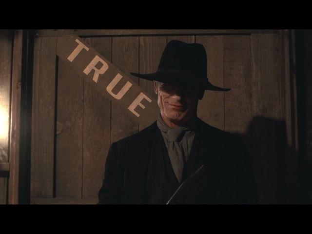 (Westworld) The Man In Black    True