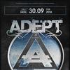 ADEPT (Swe) || 30.09.16 || Москва (BUD Arena)