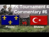 PK Tournament 4: Flooky VS Shmras | Age of Empires III French VS Ottoman