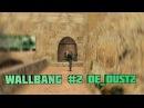 WALLBANG 2 DE_DUST2