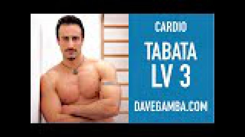 Tabata LV3 - Cardio Hiit - DaveGamba.com