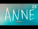 Сериал Мама  ANNE 15 серия Турецкий сериал на русском Субт