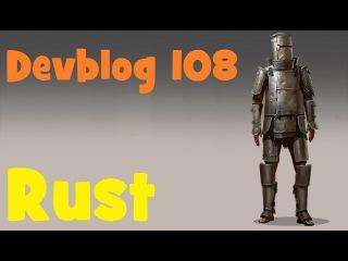 RUST Devblog 108! Полный обзор!