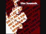 The Sounds - Tony The Beat (Push It) (Rex The Dog Mix)