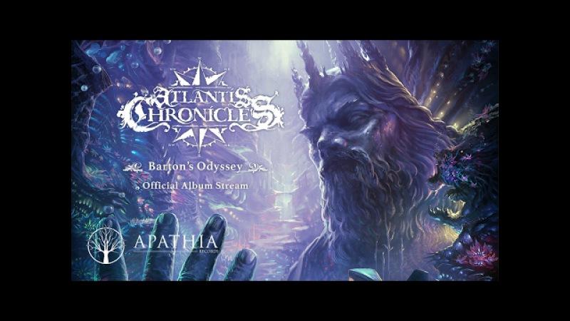 Atlantis Chronicles Barton's Odyssey (Official Full Album - 2016, Apathia Records)
