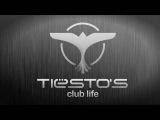 Tiëstos Club Life Podcast 169 - First Hour