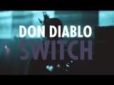 Don Diablo #SWITCH