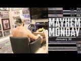 MAYHEM MONDAY - EPISODE 2