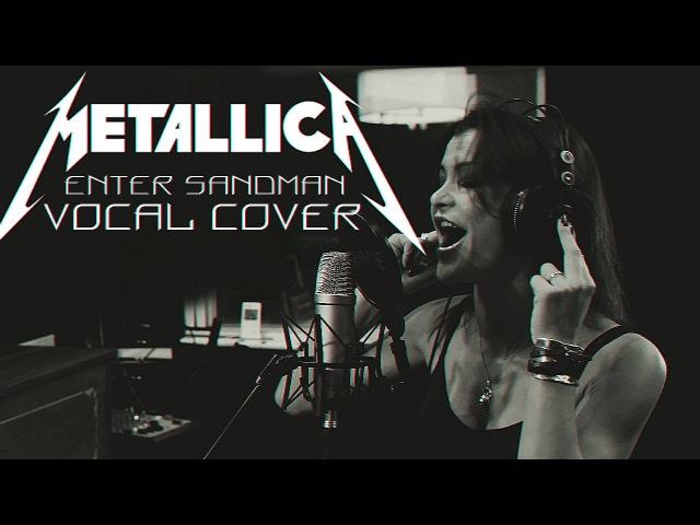 Metallica - Enter Sandman (Vocal cover by VeraFox)