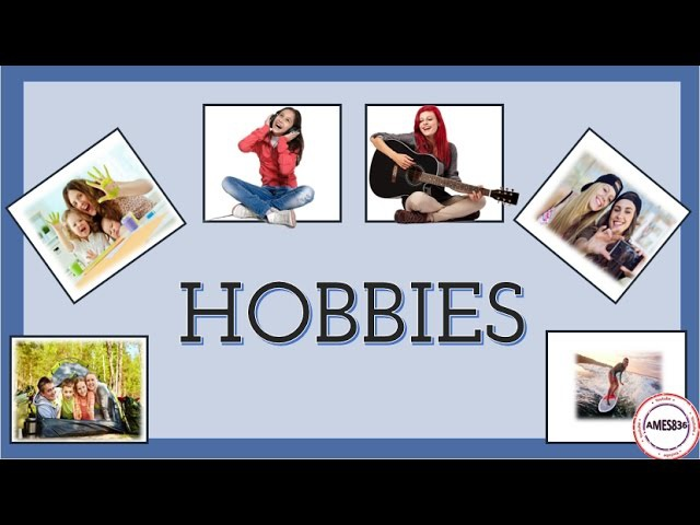 Hobbies and interests English Language