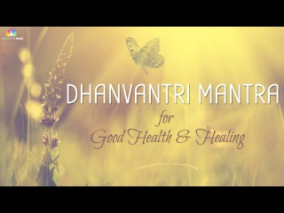 Mantra for Good Health & Healing | Dhanvantri Mantra