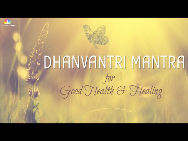 Mantra for Good Health Healing | Dhanvantri Mantra