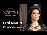 Muhteşem Yüzyıl: Kösem | Yeni Sezon - 12.Bölüm (42.Bölüm)
