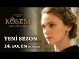Muhteşem Yüzyıl Kösem - Yeni Sezon 14.Bölüm (44.Bölüm)