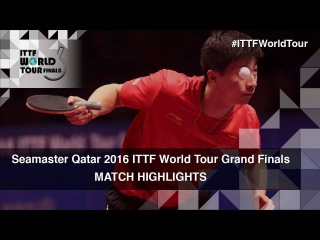 2016 World Tour Grand Finals Highlights: Ma Long vs Fan Zhendong (Final)