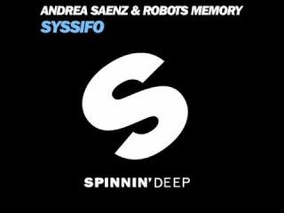 Andrea Saenz & Robots Memory - Syssifo (Sebastian Reza Re-Edit)