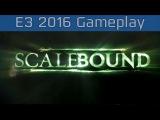 Scalebound - E3 2016 Gameplay [HD]