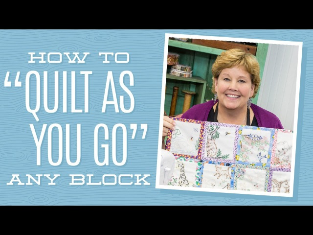 How to Quilt As You Go Any Block!