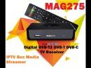 UNBOXING MAG 275 DVB-C DVB-T DVB-T2 IPTV Box Media Streamer FULL HD Video TV Receiver