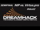CSGO DHS2013 Semifinal NIP vs Virtus pro @ dust2