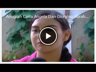 Keromantisan Anugerah Cinta Angela Dan Giorgino Abraham Gosip  23 Agustus 2016