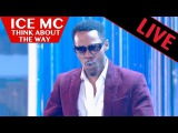 ICE MC - Think about the way  Live dans les ann
