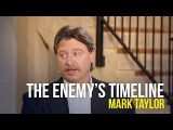 The Enemy's Timeline - Mark Taylor