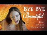 Nightwish - Bye Bye Beautiful ( Minniva and Tommy Johansson - guitarist for Sabaton Feat Alex Luss )