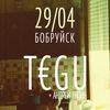 T€GU: Belarus TOUR @ 1387 | Bazilik Live