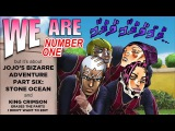 We Are Number One but it's about Part 6 Stone Ocean and King Crimson erases the parts I didn't edit