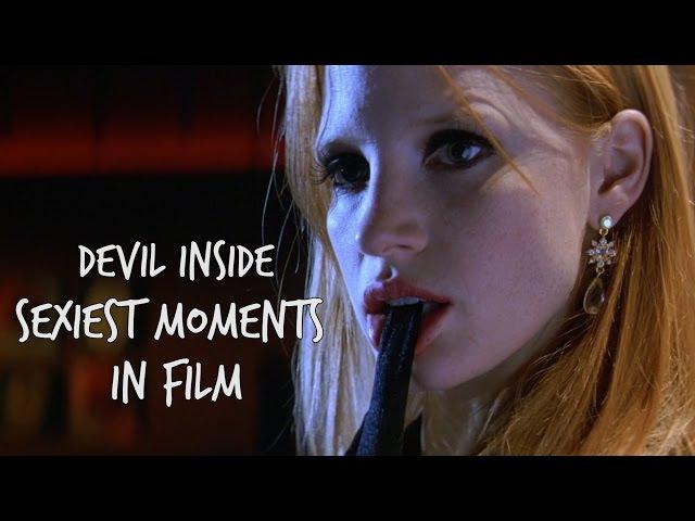 Devil Inside - Sexiest Female Moments in Film