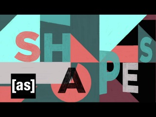 Shapes | Off the Air | Adult Swim