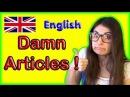 #32 (ШИ) Новые Правила про АРТИКЛИ в Английском языке. Полиглот Ирина Шипилова. Уроки для начинающих