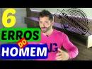 6 principais erros do homem na conquista - Diego Gil