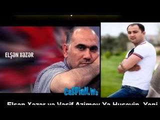 Elşən Xəzər və Vasif Azimov Ya Huseyin (Allah Ashiqi)