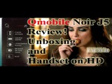 Qmobile Noir J5 Review! Unboxing and handset on HD by xclub mobile phone
