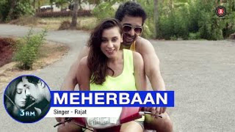 Meherbaan Full Video | 3 A.M | Rannvijay Singh Anindita Nayar | Rajat (RD) | HD
