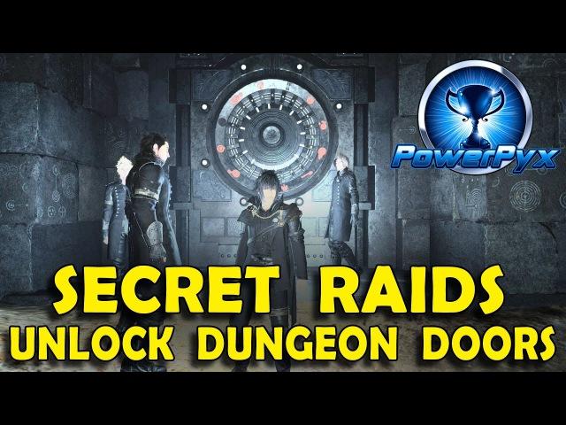 Final Fantasy XV - How to Open Locked Vault Doors in Dungeons (Secret Endgame Raids)