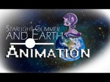 Starlight Glimmer and Earth Animation by Rika Power