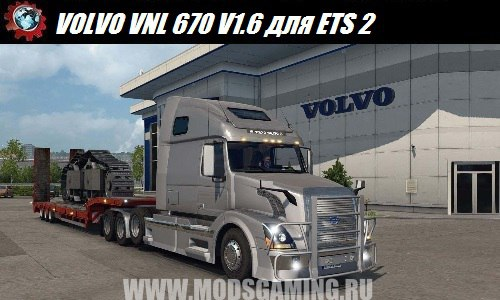 Euro Truck Simulator 2 download mod Truck VOLVO VNL 670 V1.6