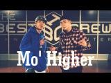 Mo Higher (Hoan & Jaygee) Choreography | DanceRegion X College High