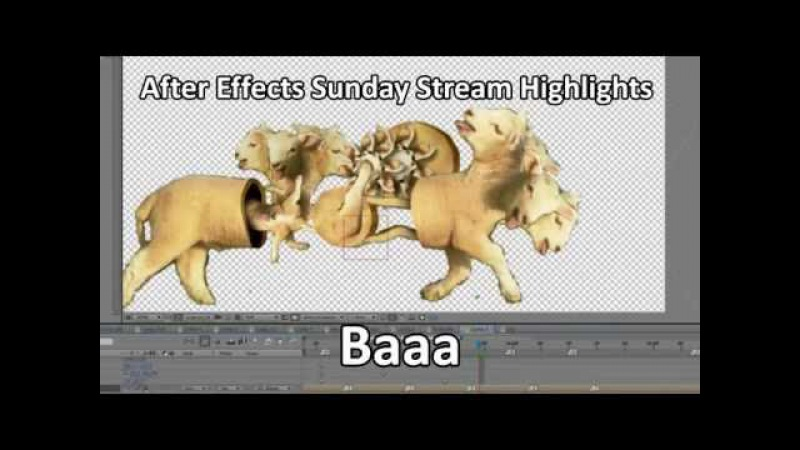After Effects Sunday Stream Highlights: Baaa