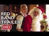 Bad Santa 2 Official Red Band Trailer #1 (2016) Billy Bob Thornton Comedy Movie HD