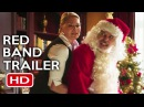 Bad Santa 2 Official Red Band Trailer #1 (2016) Billy Bob Thornton Comedy Movie HD