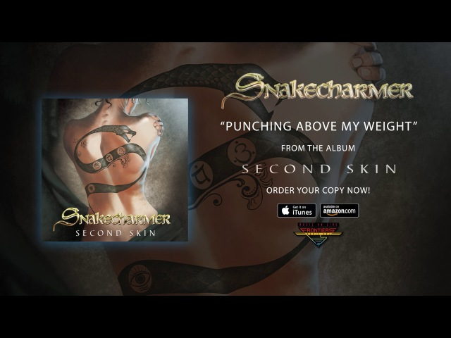 Snakecharmer Punching Above My Weight Official Audio